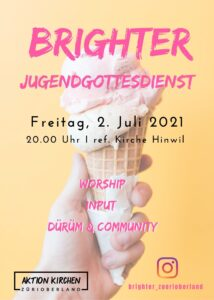 """BRIGHTER"" @ Ref. Kirche Hinwil"