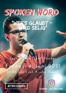 "Spoken Word @ ""BRIGHTER PRE-EVENT"" @ Ref. Kirche Hinwil"